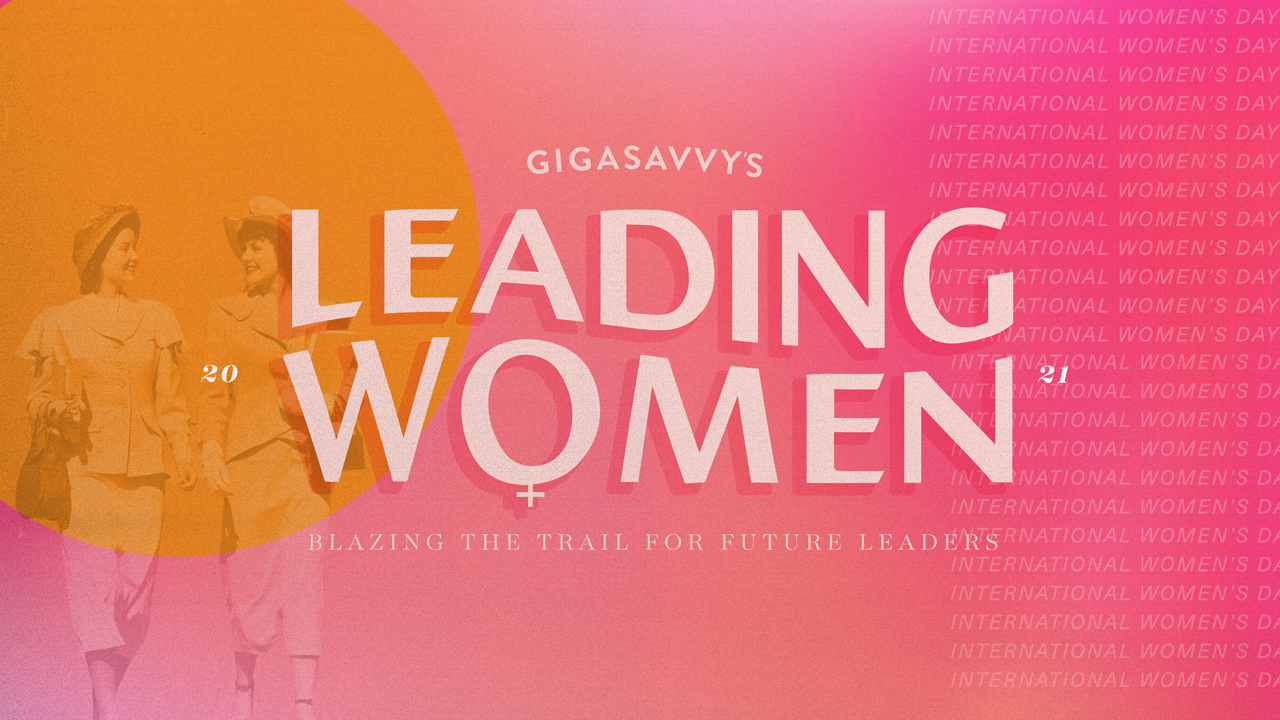 Gigasavvy-Leading-Women-Blog-Hero