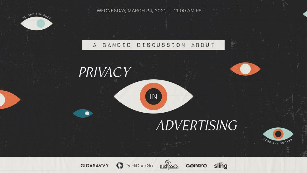 Gigasavvy-Privacy Webinar March 24 2020 with sling tv dudkdudkgo melissa's produce and centro