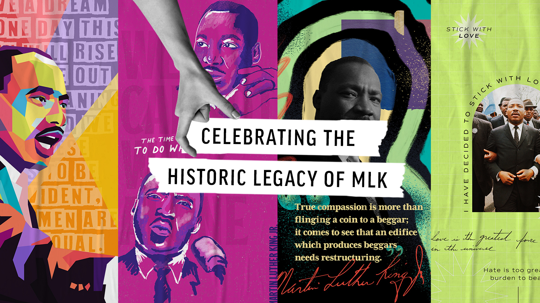 Celebrating The Legacy of MLK