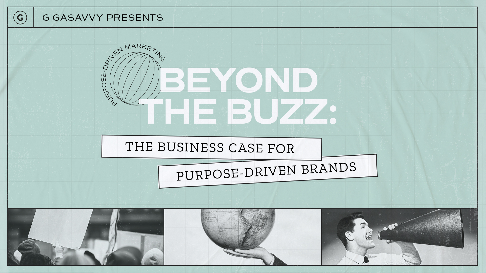 Beyond the Buzz: The Business Case for Purpose-Driven Brands