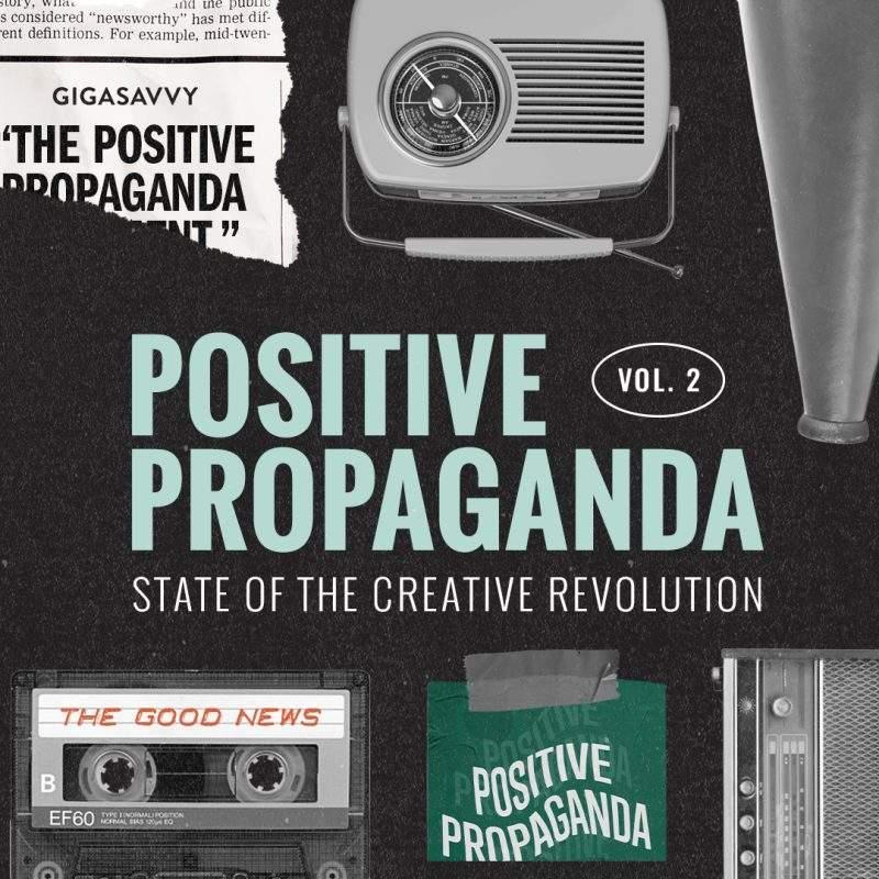 Positive Propaganda